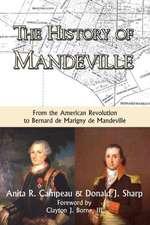 The History of Mandeville:  From the American Revolution to Bernard de Marigny de Mandeville