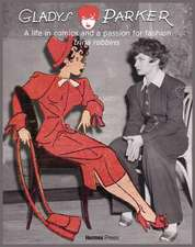 Gladys Parker: A Life in Comics, A Passion for Fashion