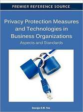 Privacy Protection Measures and Technologies in Business Organizations
