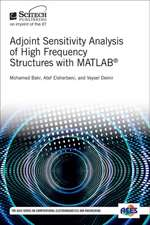 Adjoint Sensitivity Analysis of High Frequency Structures with MATLAB (R)