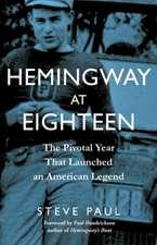 Hemingway at Eighteen