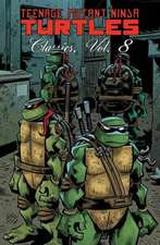 Teenage Mutant Ninja Turtles Classics, Volume 8:  Friendship Is Magic Volume 4