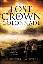 The Lost Crown of Colonnade