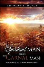 The Spiritual Man Versus the Carnal Man