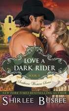 Love a Dark Rider (the Southern Women Series, Book 4):  The Jewish Engineer Behind Hitler's Volkswagen