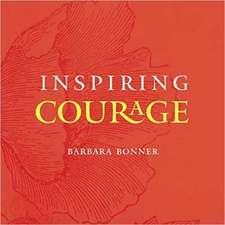 Inspiring Courage