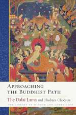 Approaching the Buddhist Path