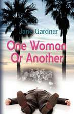 One Woman or Another