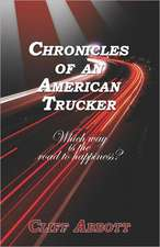 Chronicles of an American Trucker:  Which Way Is the Road to Happiness?