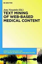 Text Mining of Web-Based Medical Content