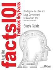 Studyguide for State and Local Government by Bowman, Ann, ISBN 9780495802655