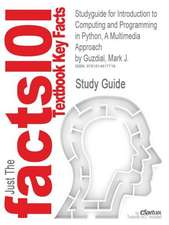 Studyguide for Introduction to Computing and Programming in Python, a Multimedia Approach by Guzdial, Mark J., ISBN 9780136060239