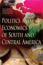 Politics and Economics of South and Central America