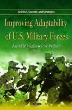 Improving Adaptability of U.S. Military Forces