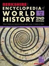 Berkshire Encyclopedia of World History, Second Edition (Volume 3)
