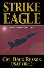 Strike Eagle:  The Affinities Cycle Book 1 Part1