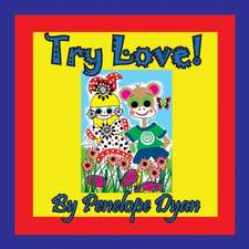 Try Love!