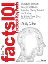 Studyguide for Health Behavior and Health Education