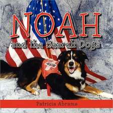 Noah and the Search Dogs
