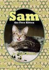Sam, the Free Kitten