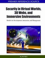 Security in Virtual Worlds, 3D Webs, and Immersive Environments