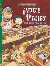 Indus Valley:  Green Lessons from the Past
