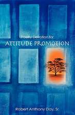 Poetry Devotion for Attitude Promotion