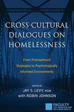 Cross-Cultural Dialogues on Homelessness