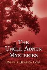 The Uncle Abner Mysteries