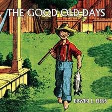 The Good Old Days (Comic Reprint)
