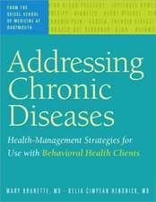 Brunette, M:  Addressing Chronic Diseases