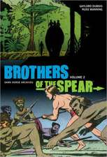 Brothers of the Spear Archives Volume 2
