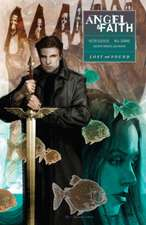 Angel And Faith Season Ten Volume 2: Lost & Found