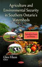 Agriculture and Environmental Security in Southern Ontario's Watersheds