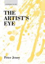 The Artist's Eye:  Mastering the Language of Buildings and Cities
