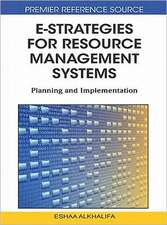E-Strategies for Resource Management Systems