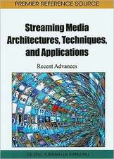 Streaming Media Architectures, Techniques, and Applications