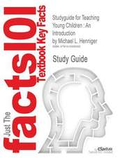 Studyguide for Teaching Young Children