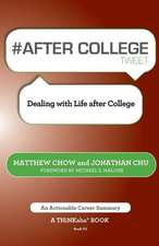 # After College Tweet Book01:  Dealing with Life After College