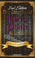 Unofficial Harry Potter Spellbook (2nd Edition)