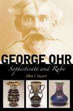 George Ohr:  Sophisticate and Rube