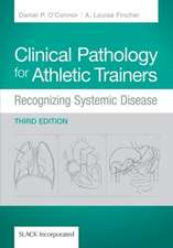 Clinical Pathology for Athletic Trainers:  Recognizing Systematic Disease
