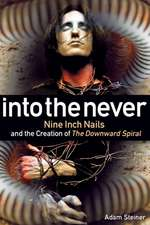 INTO THE NEVER NINE INCH NAILPB