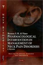 Pharmacological Intervention in Management of Neck Pain Disorders