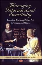 Managing Interpersonal Sensitivity