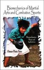 Biomechanics of Martial Arts & Combative Sports