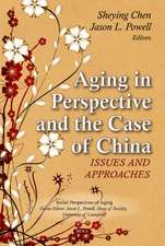 Aging in Perspective & the Case of China
