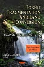 Forest Fragmentation & Land Conversion