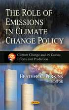 Role of Emissions in Climate Change Policy