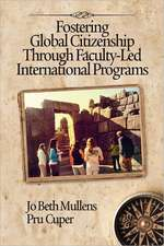 Fostering Global Citizenship Through Faculty-Led International Programs